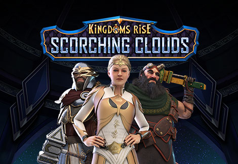 Kingdoms Rise: Scorching Clouds